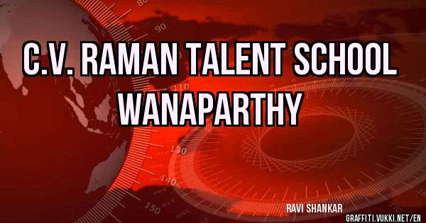 C.V. RAMAN TALENT SCHOOL WANAPARTHY
