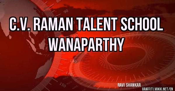 C.V. RAMAN TALENT SCHOOL WANAPARTHY
