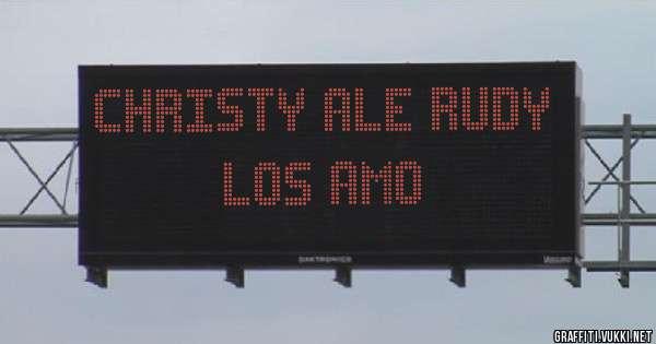 Christy Ale Rudy los amo