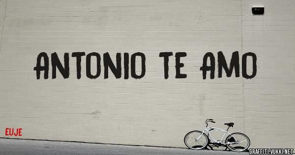 Antonio te Amo