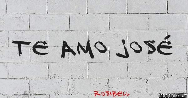 te amo José