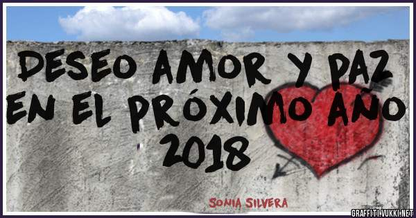Deseo amor y paz en el próximo año 2018