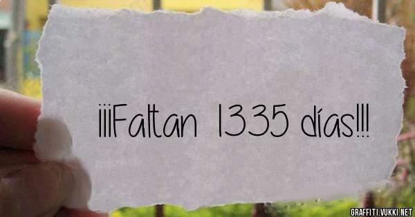 ¡¡¡Faltan 1335 días!!!