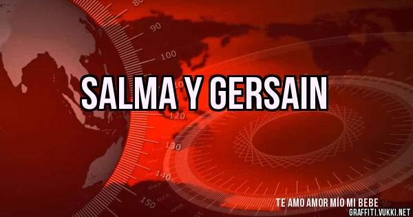 SALMA Y GERSAIN