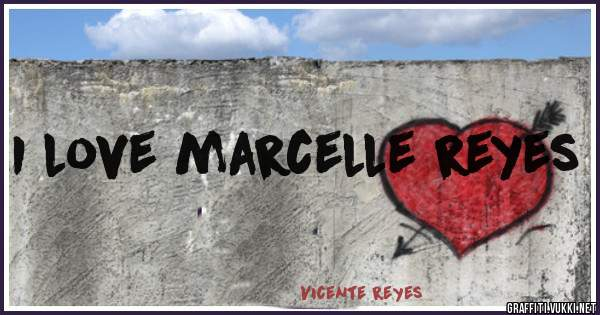 I love marcelle reyes